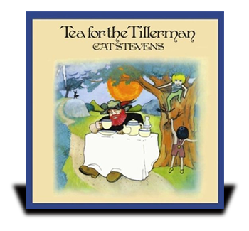 "Cat Stevens ""Tea for the Tillerman"""